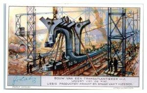 Laying the Keel, Building a Transatlantic Ocean Liner, Liebig Belgian Trade Card