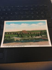 Vintage Postcard; Old Faithful Inn , Yellowstone National Park