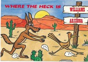 Arizona - Where the heck is Williams, Arizona?  coyote, roadrunner.  used