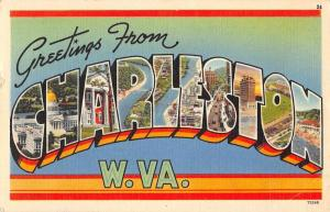 Charleston West Virginia Greetings Large Letter Linen Antique Postcard J67212