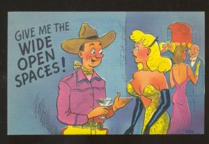 GIVE ME THE WIDE OPEN SPACES COWBOY RISQUE WOMAN VINTAGE COMIC POSTCARD