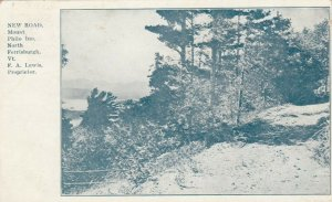 No. FERRISBURGH , Vermont , 1901-07 ; New Road , Mt Philco Inn