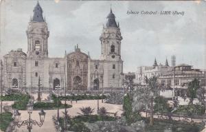 LIMA, Peru, PU-1911; Iglesia Catedral