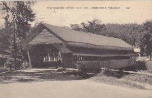 Vermont Woodstock Old Covered Bridge 1947
