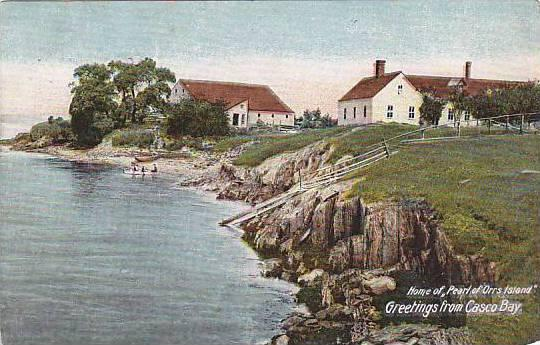 Home Of Pearl Of Orrs Island, Greetings From Casco Bay, Maine, 1900-1910s