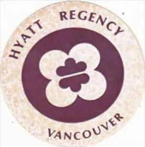 CANADA VANCOUVER HYATT REGENCY HOTEL VINTAGE LUGGAGE LABEL
