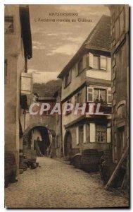 Old Postcard Kaysersberg L'Ancienne montee Chateau