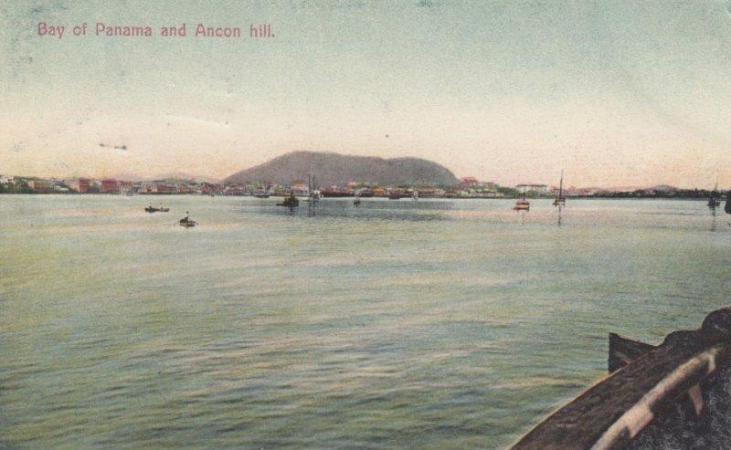 Bay of Panama & Ancon Hill , Panama , 1909