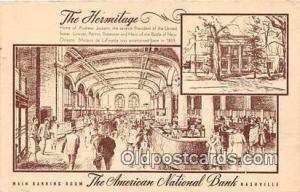 The Hermitage, American National Bank Nashville, TN, USA Postcard Post Card N...