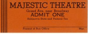 Early MAJESTIC THEATRE TICKET, Oklahoma City, Oklahoma/OK, 1950's?