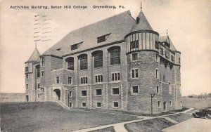 Activities Building, Seton Hill College, Greensburg, PA., Postcard, Used in 1938