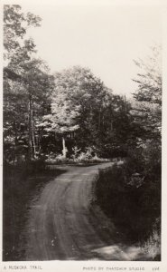 RP: A MUSKOKA Trail , CANADA , 1930-40S