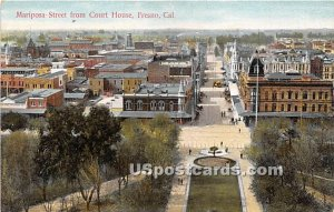 Mariposa Street, Court House - Fresno, CA