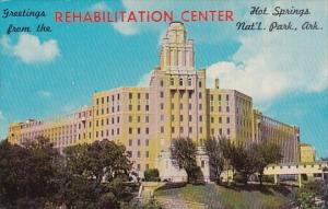 Greetings From The Rehabilitation Center Hot Springs National Park Arkansas