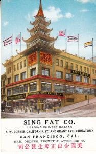 Sing Fat - Leading Chinese Bazaar - SF. Cal.