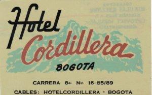 Colombia Bogota Hotel Cordillera Vintage Luggage Label sk1823
