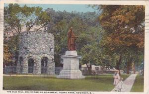Rhode Island New Port The Old Mill And Channing Monument Touro Park 1928