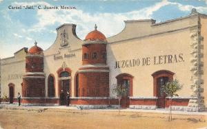Juarez Mexico~Carcel: Jail~Juzgado de Letras~Guards at Door~Man on Street~1910