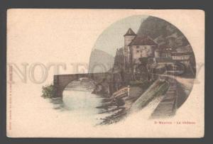 093181 SWITZERLAND St Maurice Le chateau Vintage PC