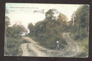 CANTON MISSOURI WHERE TWO ROADS MEET DIRT VINTAGE POSTCARD 1909 MO.