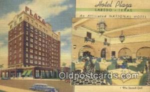 Hotel Plaza, Laredo, Texas, TX USA Hotel Postcard Motel Post Card Old Vintage...