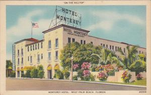 On the Hilltop Monterey Hotel, West Plam Beach, Florida, 30-40s