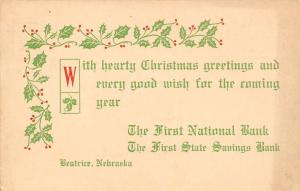 Beatrice NE 1st National Bank, 1st Savings Bank Christmas Greetings Postal 1911