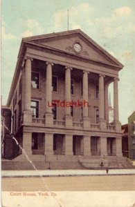 COURT HOUSE, YORK, PA 1909