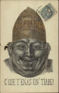Anti-Church? Man Odd Hat C'Que T'Enas Un Tiare c1900 Postcard GREAT ART