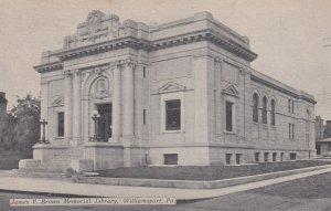 WILLIAMSPORT , Pennsylvania , 00-10s ; James V Brown Memorial Library
