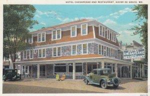 HAVRE DE GRACE, Maryland, PU-1939; Hotel Chesapeake and Restaurant