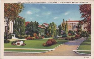Wisconsin Madison Approach To Agricultural Hall University Of Wisconsin 1935