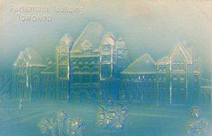 TORONTO , Ontario , Canada , 1901-07 ; Parliament Building (Embossed)