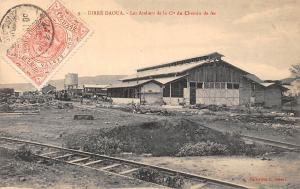 Ethiopia Dire Dawa, Dirre-Daoua Les Ateliers de la Cie du Chemin de fer railroad