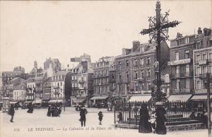 LE TREPORT , France , 00-10s ; Le calvaire et la Place de la Poisson