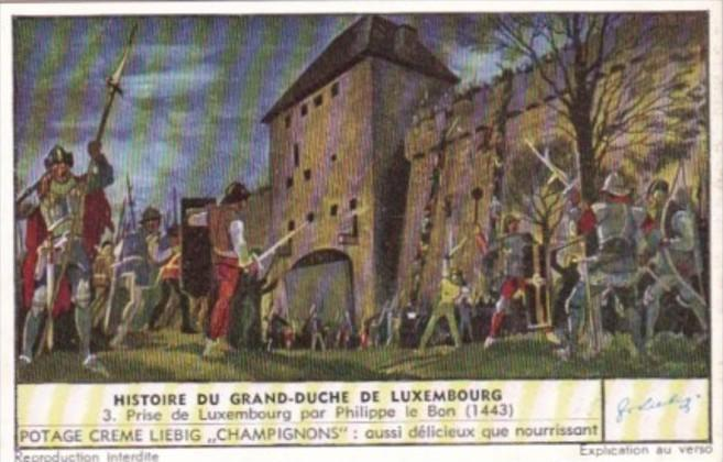 Liebig Trade Card S1551 History Grand Duchy Luxembourg No 3 Prise de Luxembou...
