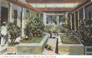 Cuba , 1901-07 ; Court of a Cuban House