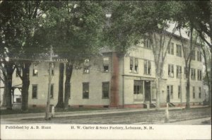 Lebanon NH HW Carter & Sons Factory c1910 Postcard