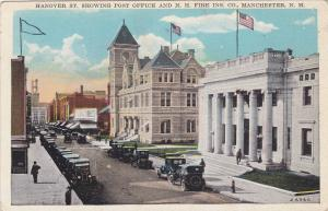 Hanover St. Showing Post Office & N. H. Fire Insurance Co., Manchester, New H...