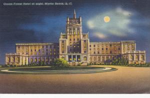 Ocean Forest Hotel at night , MYRTLE BEACH, South Carolina , PU-1952
