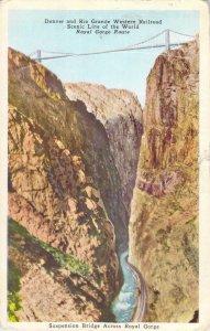 Suspension Bridge Across Royal Gorge Route Arkansas River Colorado 1936 Postcard