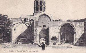 ARLES, Bouches-du-Rhone, France, 1900-1910s; Chapelle Des Alyscamps
