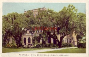 THE TIVOLI HOTEL, ON THE BEACH, BILOXI, MISSISSIPPI