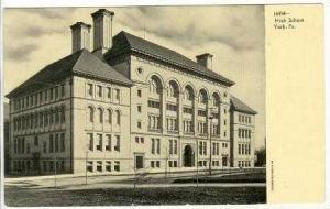 High School, York, Pennsylvania Pre 1907