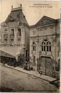 CPA Toul Pittoresque - Le Theatre et Cafe de la Comedie (276708)