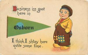 Business is Goot Here in Osborn Kansas~Will Stay Quite Some Time~1916 Pennant