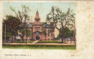 RAHWAY , New Jersey , 1901-07s ; Columbian School