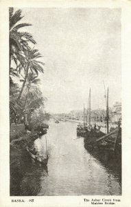 PC CPA IRAQ, BASRA, ASHAR CREEK FROM MAKINA BRIDGE, VINTAGE POSTCARD (b16171)