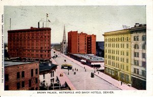 Denver, Colorado - The Metropole, Brown Palace & Savoy Hotels - in 1908