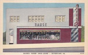 Pennsylvania Boyertown Bause's Super Drug Store